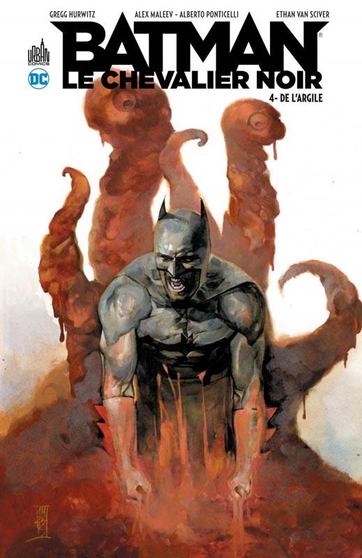 Batman, le chevalier noir T4 : De l'argile (0), comics chez Urban Comics de Hurwitz, Ponticelli, Maleev, Lucas, Van sciver, Hi-fi colour, McCaig, Kalisz