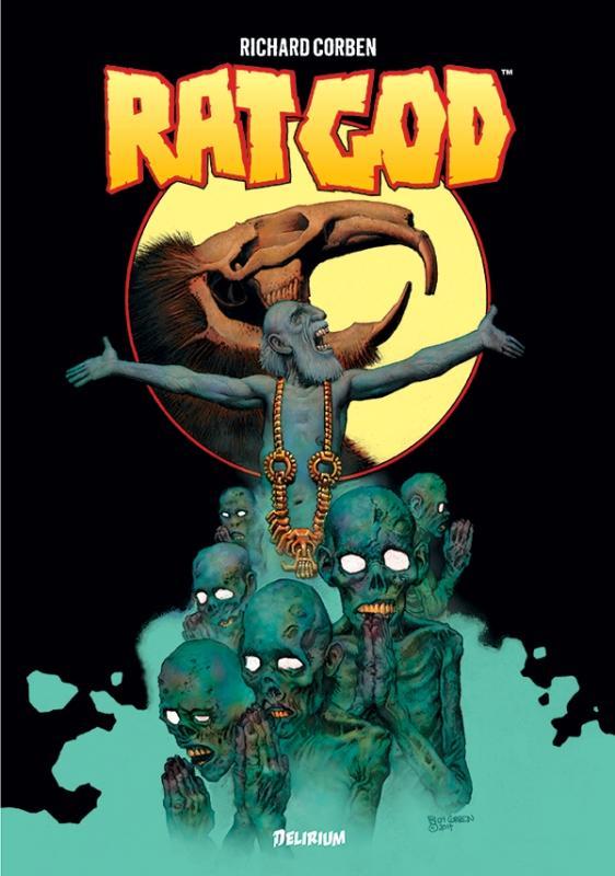 Rat God, comics chez Délirium de Corben, Backderf, Corben Reed
