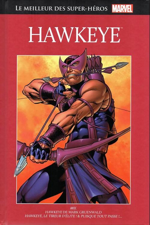 Marvel Comics : le meilleur des super-héros T4 : Hawkeye (0), comics chez Hachette de Lee, Gruenwald, Ayers, Kirby, Heck, Sharen