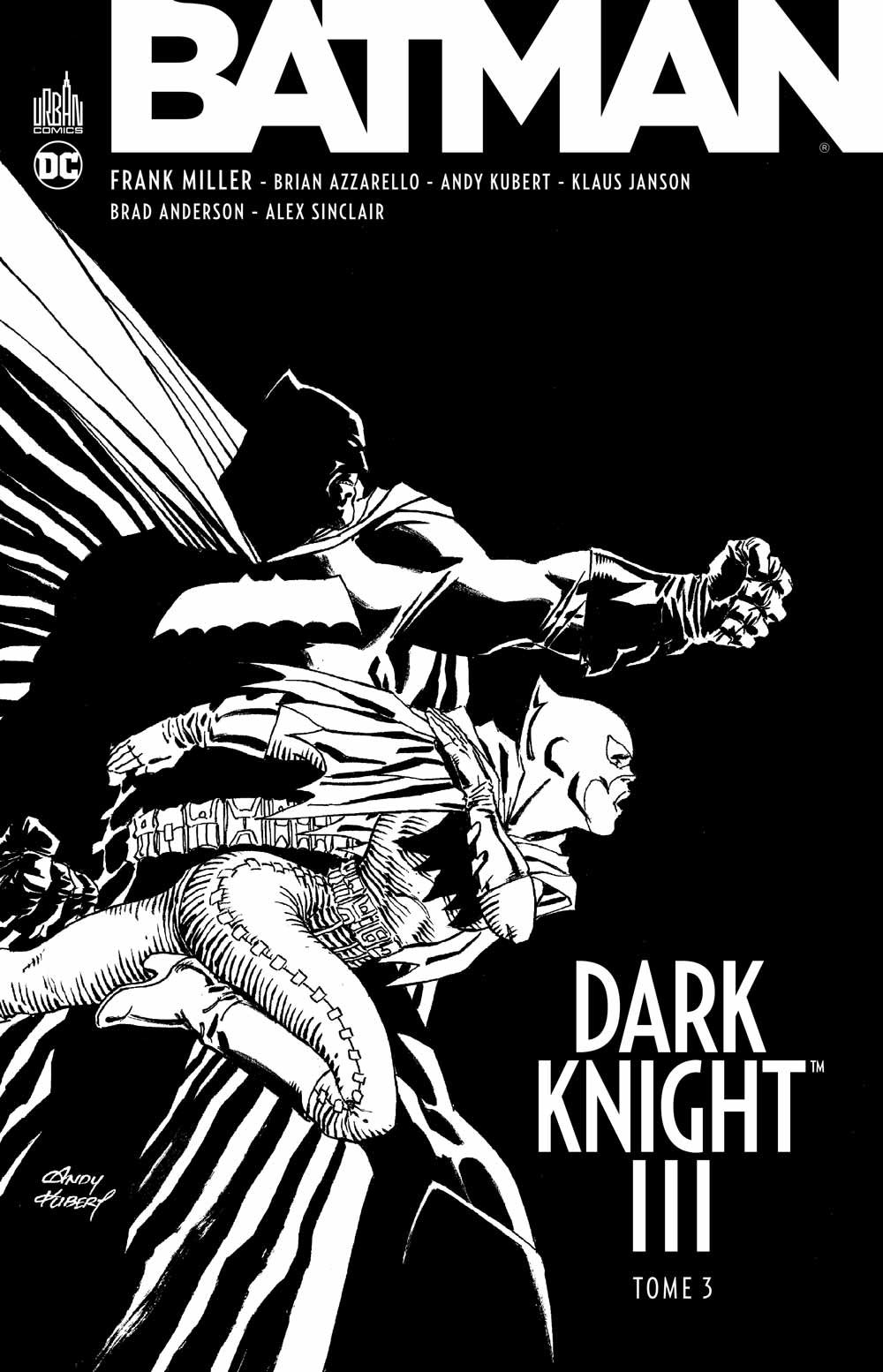 Batman Dark Knight III T3, comics chez Urban Comics de Miller, Azzarello, Kubert, Janson, Sinclair, Anderson