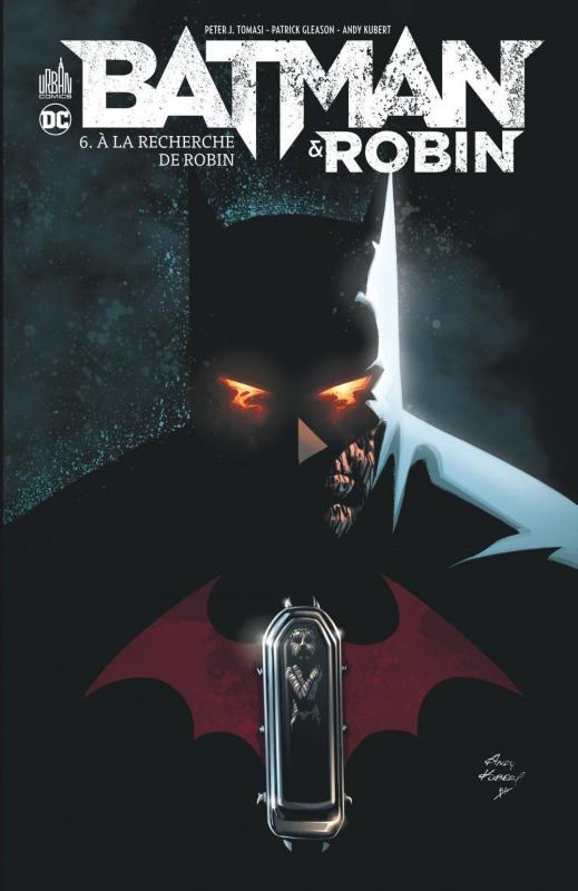Batman et Robin T6, comics chez Urban Comics de Tomasi, Mahnke, Gleason, Kalisz, Aviña
