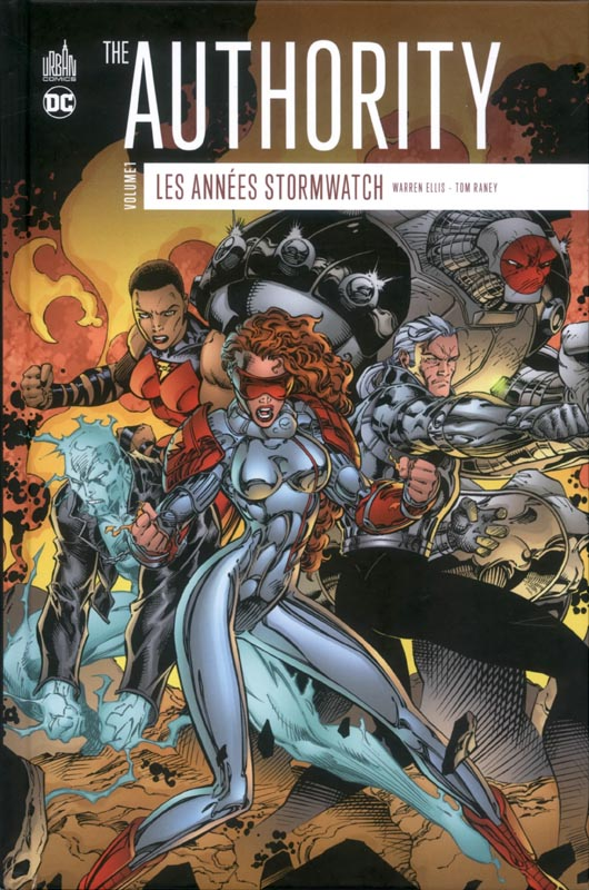 The Authority : les années Stormwatch T1 : , comics chez Urban Comics de Ellis, Woods, Lee, Ryan, Raney, Depuy, Wildstorm fx, Quantum Color FX