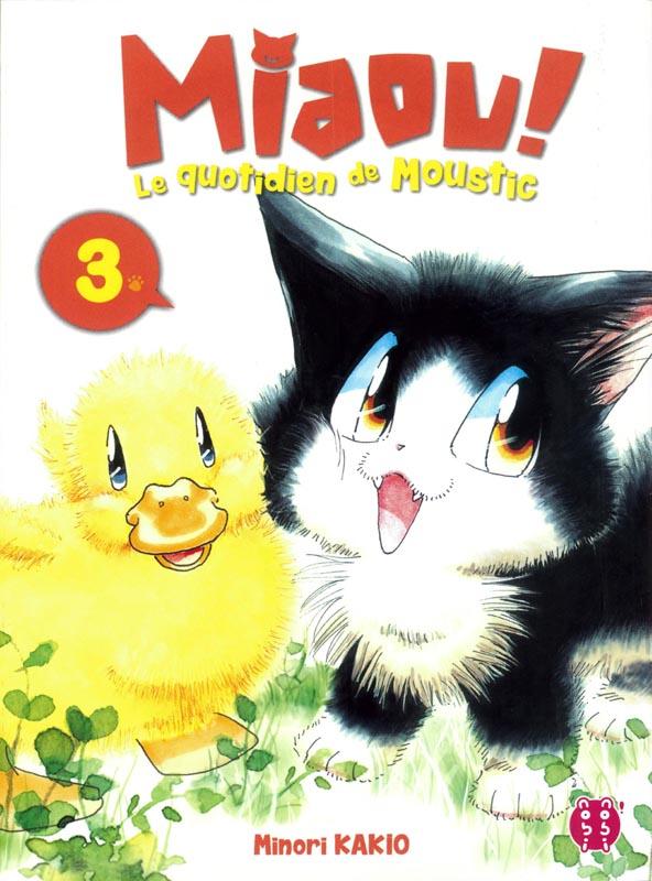 Miaou ! Le quotidien de Moustic T3, manga chez Nobi Nobi! de Kakio