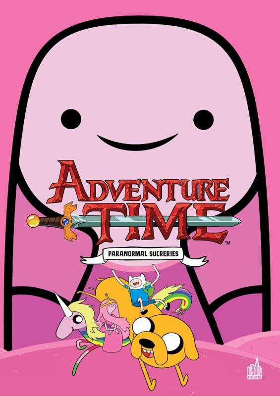 Adventure time T3 : Paranormales sucreries (0), comics chez Urban Comics de North, Nguyen, Lamb, Brown, Paroline, Rugg, Fink, Collectif