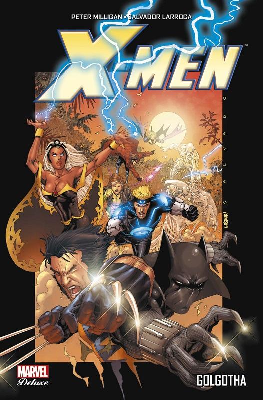 X-Men - Golgotha, comics chez Panini Comics de Hudlin, Milligan, Yardin, Larroca, White, Liquid!, Milla