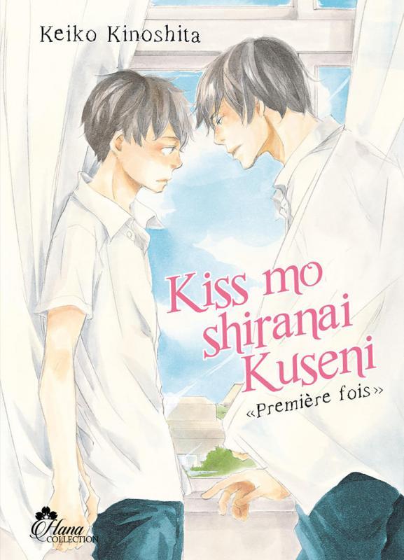 Kiss mo shiranai Kuseni : Toi qui n'a jamais embrassé (0), manga chez Boy's Love IDP de Kinoshita