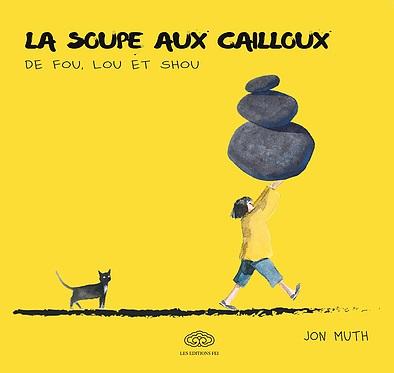 La soupe aux cailloux de Fou, Lou et Shou, manga chez Les Editions Fei de Muth