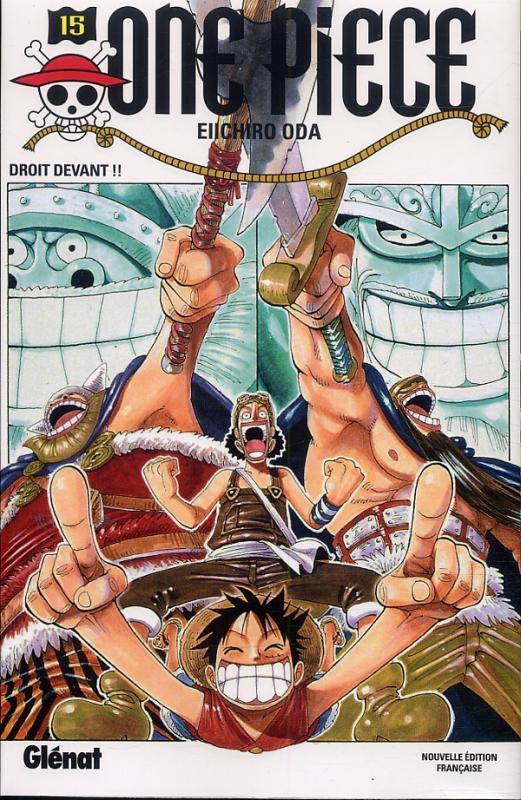 One Piece T15 : Droit devant !! (0), manga chez Glénat de Oda