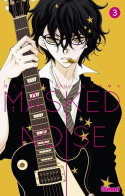 Masked noise T3, manga chez Glénat de Fukuyama