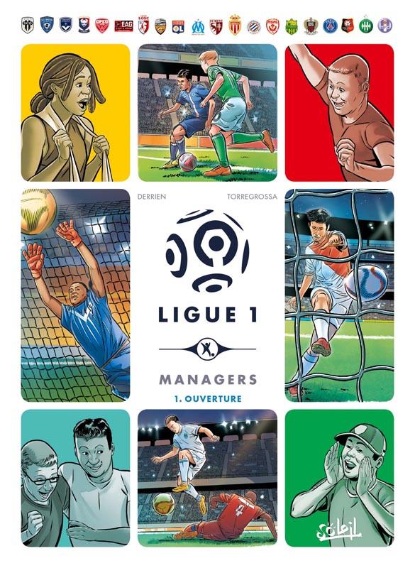 Ligue 1 - Managers T1, bd chez Soleil de Derrien, Torregrossa, Guillé