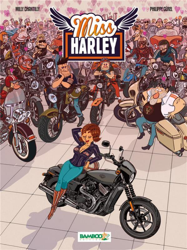 Miss Harley T1, bd chez Bamboo de Roux, Poitevin, Gürel, Poli Rivière