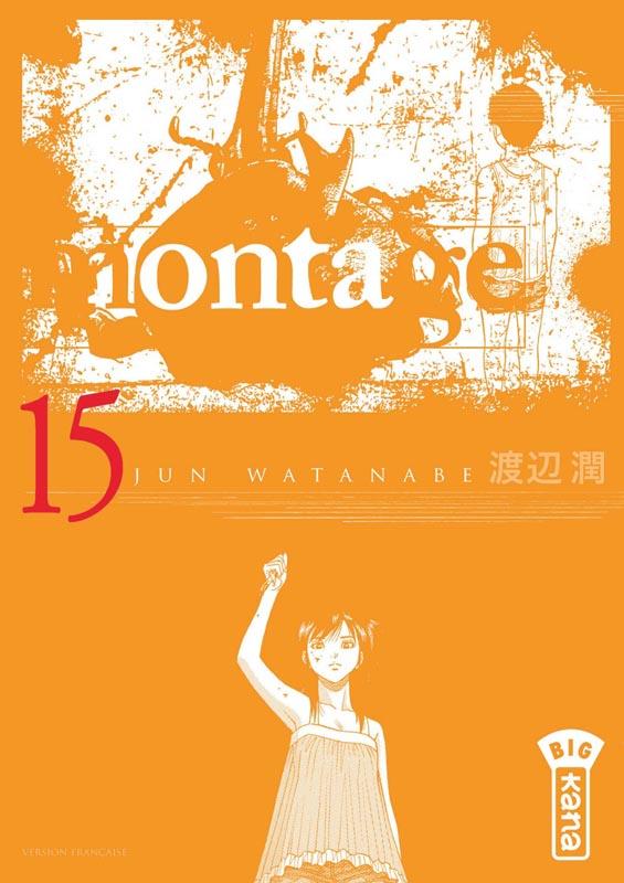 Montage T15, manga chez Kana de Watanabe