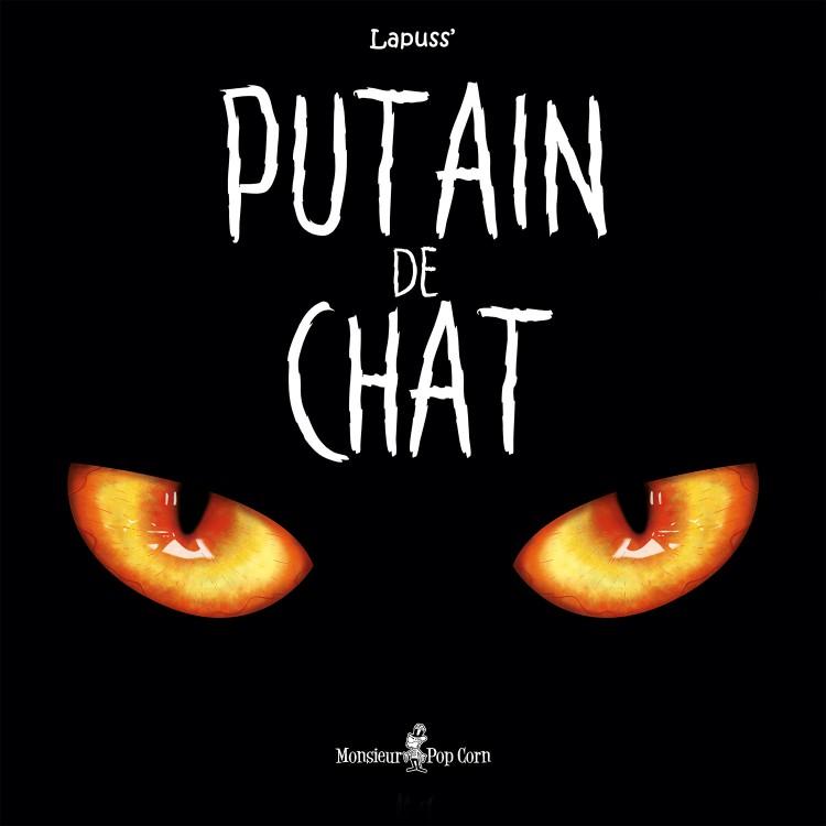 Putain de chat, bd chez Monsieur Pop Corn de Lapuss'