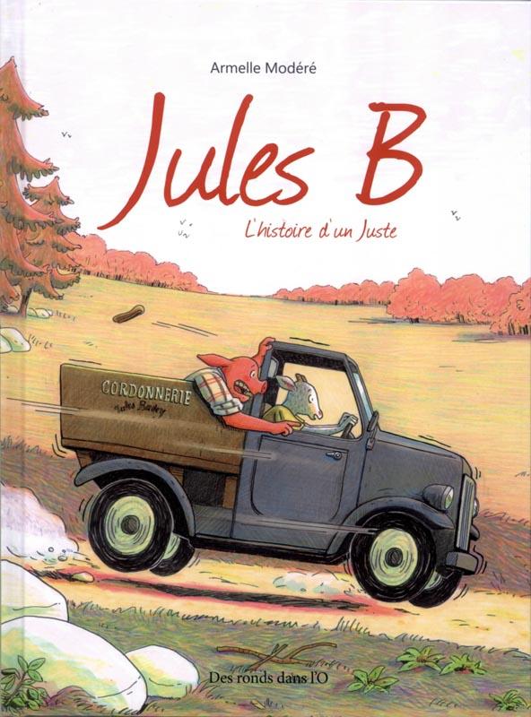 Jules B : L'histoire d'un juste (0), bd chez Des ronds dans l'O de Modéré
