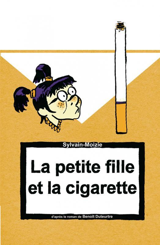 La petite fille et la cigarette  : La petite fille et la cigarette (0), bd chez La boîte à bulles de Duteurtre, Sylvain-Moizie