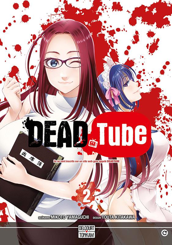 Dead tube T2, manga chez Tonkam de Yamaguchi, Kitakawa
