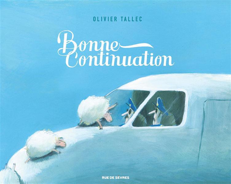 Bonne continuation, bd chez Rue de Sèvres de Tallec