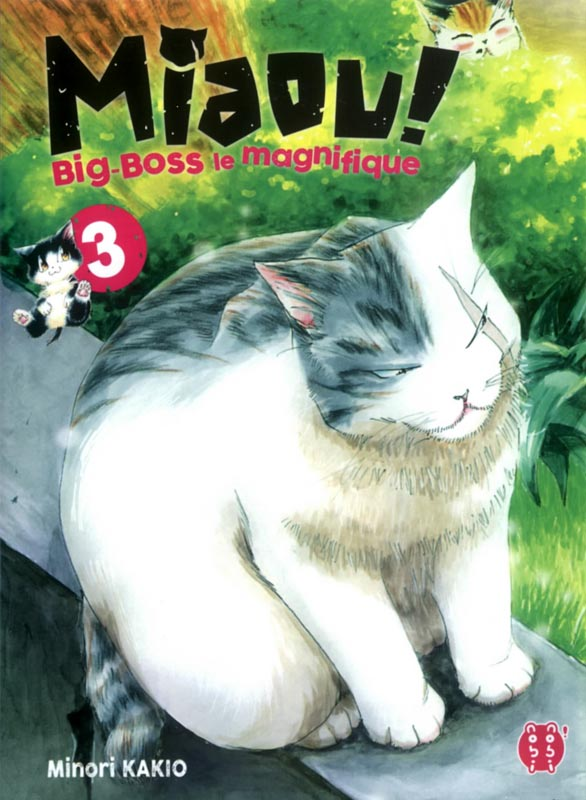 Miaou ! Big-Boss le magnifique  T3, manga chez Nobi Nobi! de Kakio