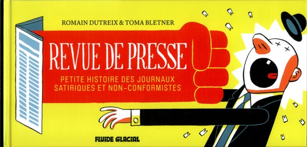Revue de presse, bd chez Fluide Glacial de Bletner, Dutreix