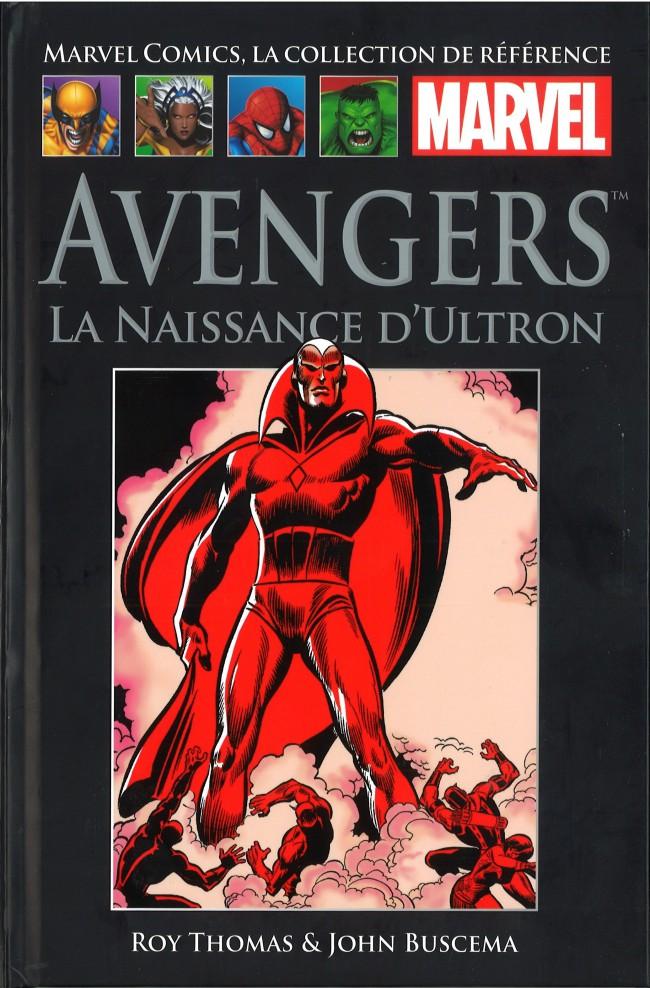 Marvel Comics, la collection de référence – Classic, T10 : Avengers - La naissance d'Ultron (0), comics chez Hachette de Thomas, Buscema, Roth, Heck, Collectif
