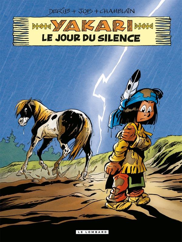Yakari T39 : Le jour du silence, bd chez Le Lombard de Chamblain, Derib, Paulovitch