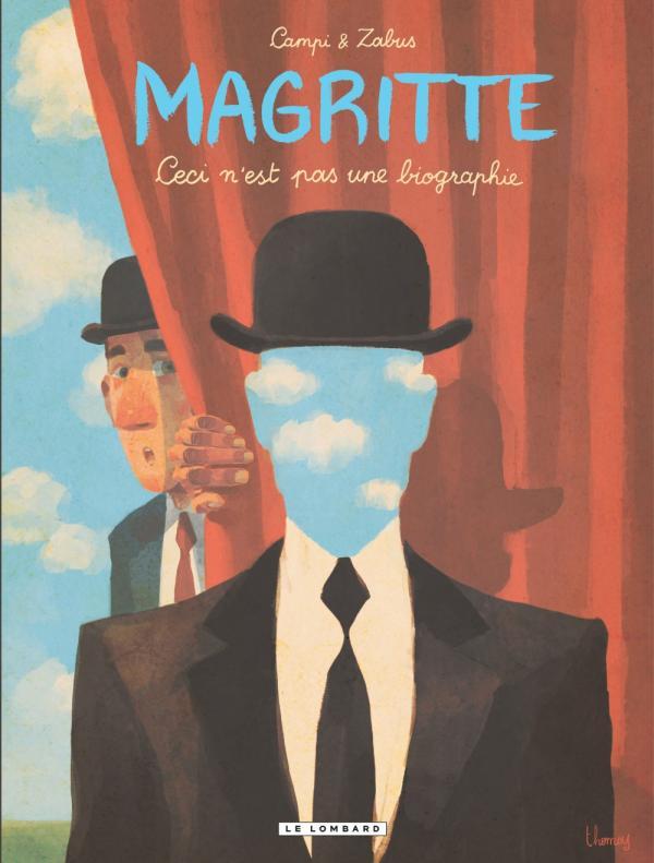 Magritte : Ceci n'est pas une biographie (0), bd chez Le Lombard de Zabus, Campi