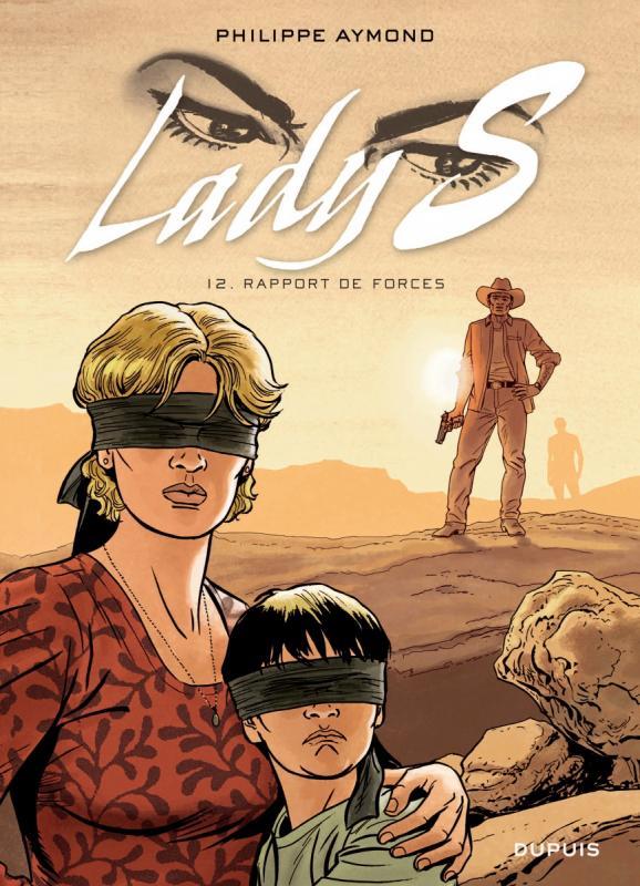Lady S. T12 : Rapport de forces (0), bd chez Dupuis de Aymond, Gérard