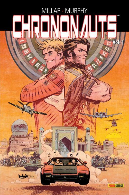 Chrononauts T1 : , comics chez Panini Comics de Millar, Murphy, Hollingsworth