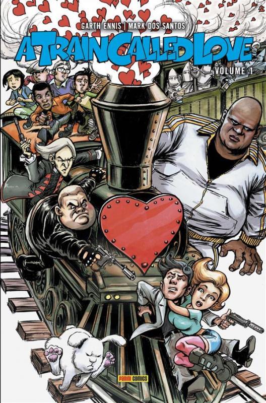 A Train Called Love T1, comics chez Panini Comics de Ennis, Dos Santos, Aiala, Elder, Braun