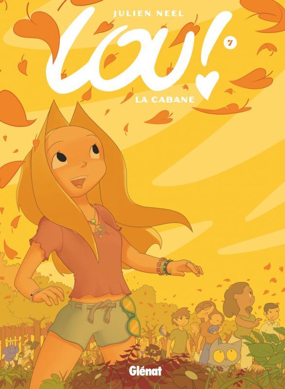 Lou ! T7 : La cabane (0), bd chez Glénat de Neel