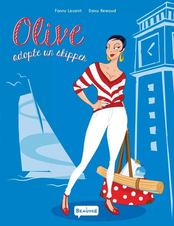 Olive adopte un skipper, bd chez Beaupré de Lesaint