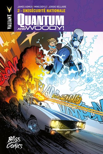 Quantum and Woody T2 : (in)sécurité nationale (0), comics chez Bliss Comics de Asmus, Doyle, Bellaire