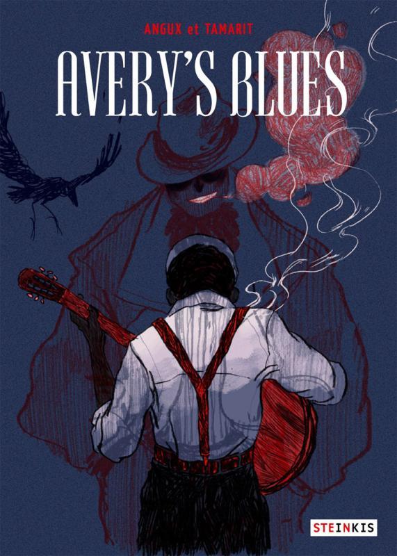 Avery's Blues, bd chez Steinkis de Angux, Tamarit