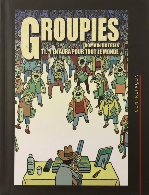 Groupies T1 : Y en aura pour tout le monde, bd chez La parenthèse de Dutreix