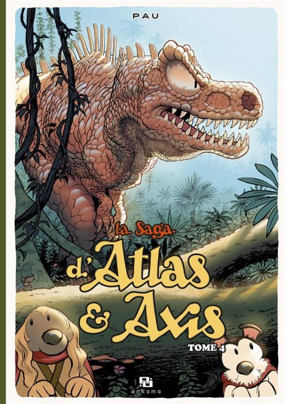 La saga d'Atlas & Axis T4, bd chez Ankama de Pau