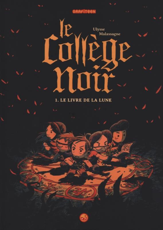 Le Collège noir T1 : Le livre de la lune (0), bd chez Milan de Malassagne