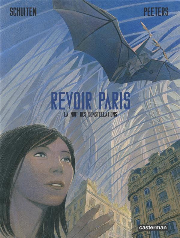 Revoir Paris T2 : La nuit des constellations (0), bd chez Casterman de Peeters, Schuiten