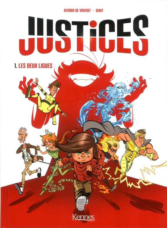 Justices : Les deux ligues (0), bd chez Kennes éditions de Gihef, de Vriendt, Daviet