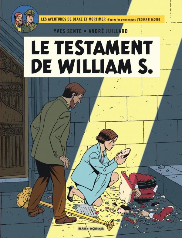 Blake & Mortimer T24 : Le testament de William S. (0), bd chez Blake et Mortimer de Sente, Juillard