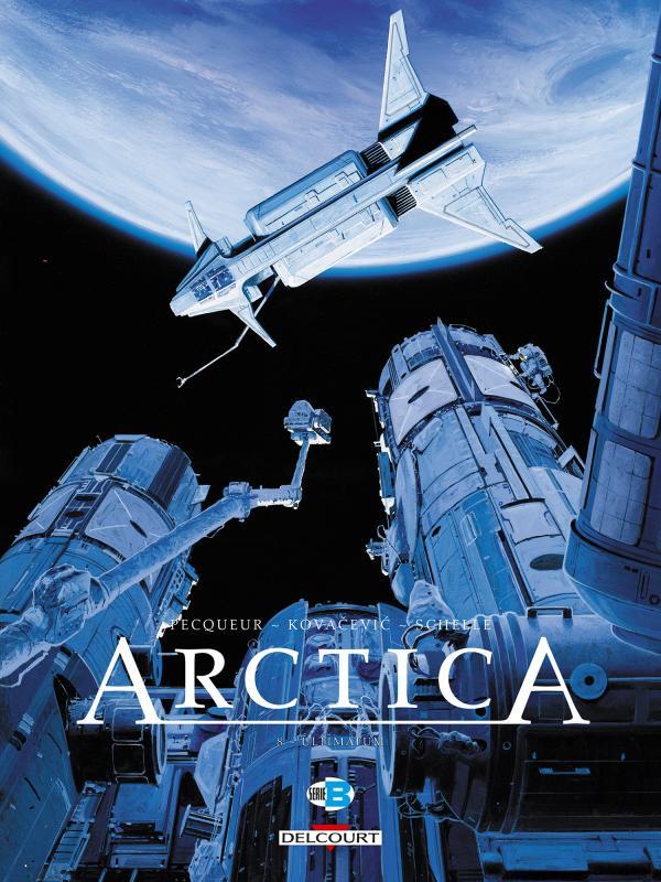 Arctica T8 : Ultimatum (0), bd chez Delcourt de Pecqueur, Kovačević, Schelle
