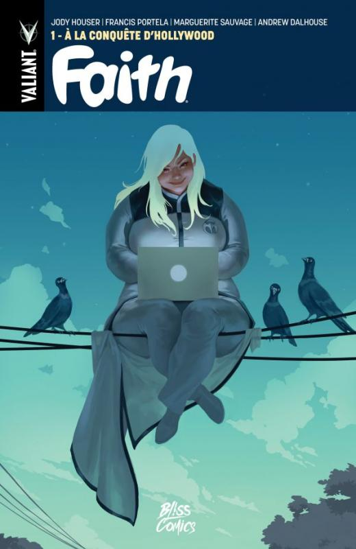Faith T1 : La conquête d'Hollywood (0), comics chez Bliss Comics de Houser, Portela, Sauvage, Pantazis, Spicer, Dalhouse, Djurdjevic