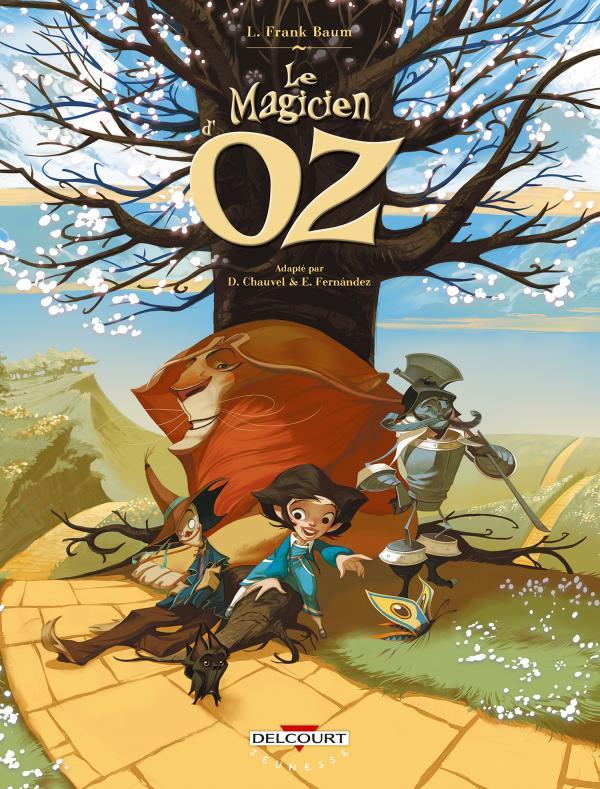 Le Magicien d'Oz : Tomes 1 à 3 (0), bd chez Delcourt de Chauvel, Fernandez