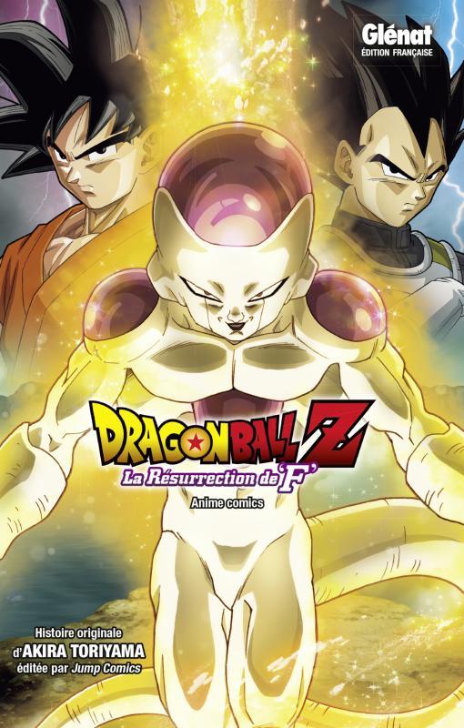 Dragon Ball Z - La résurrection de F, manga chez Glénat de Toriyama