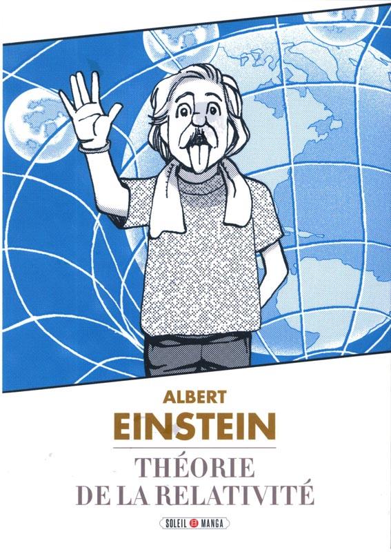 Théorie de la relativité, manga chez Soleil de Einstein, Team Banmikas