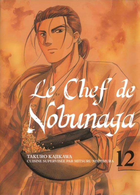 Le chef de Nobunaga T12, manga chez Komikku éditions de Kajikawa