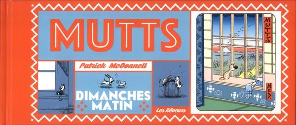 Mutts T1 : Dimanches matin (0), comics chez Les Rêveurs de McDonnell