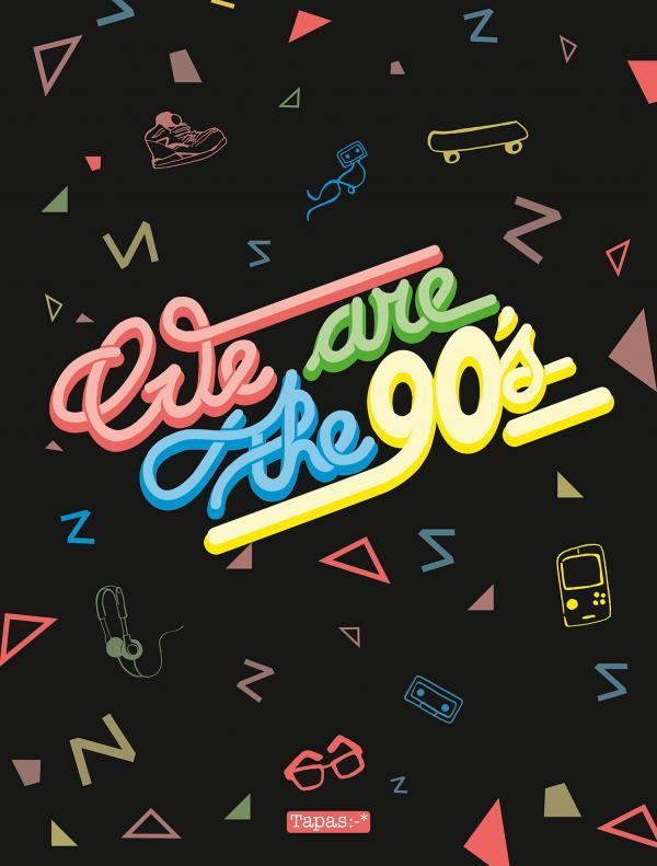 We are the 90's, bd chez Delcourt de Collectif