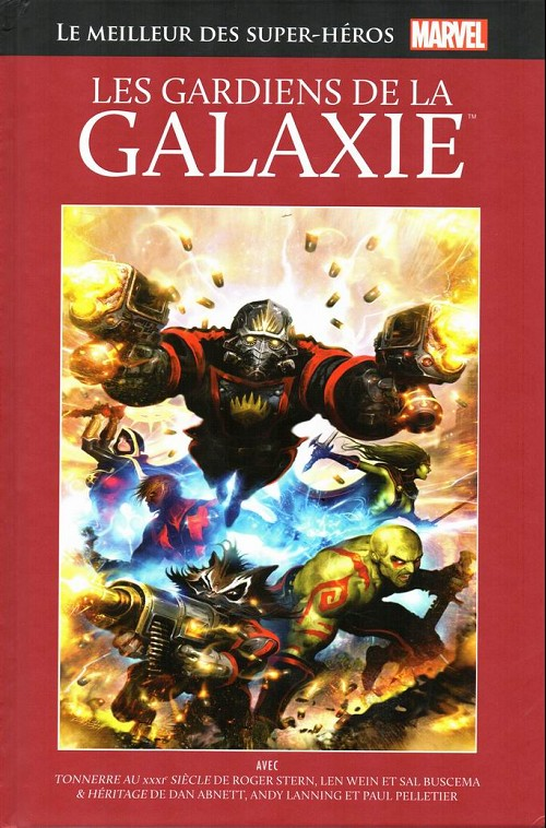 Marvel Comics : le meilleur des super-héros T11 : Les Gardiens de la Galaxie (0), comics chez Hachette de Wein, Lanning, Abnett, Stern, Pelletier, Magyar, Buscema, Janson, Guru efx, Fairbairn, Sinnott, Langley, Buscema