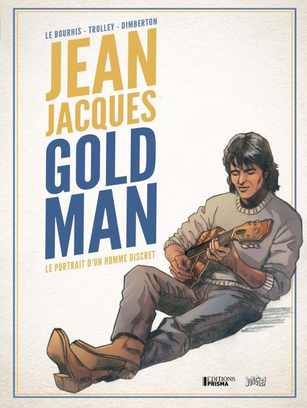 Jean-Jacques Goldman : Le portrait d'un homme discret (0), bd chez Jungle de Dimberton, Dzialowski, Trolley, Vincent, Odone