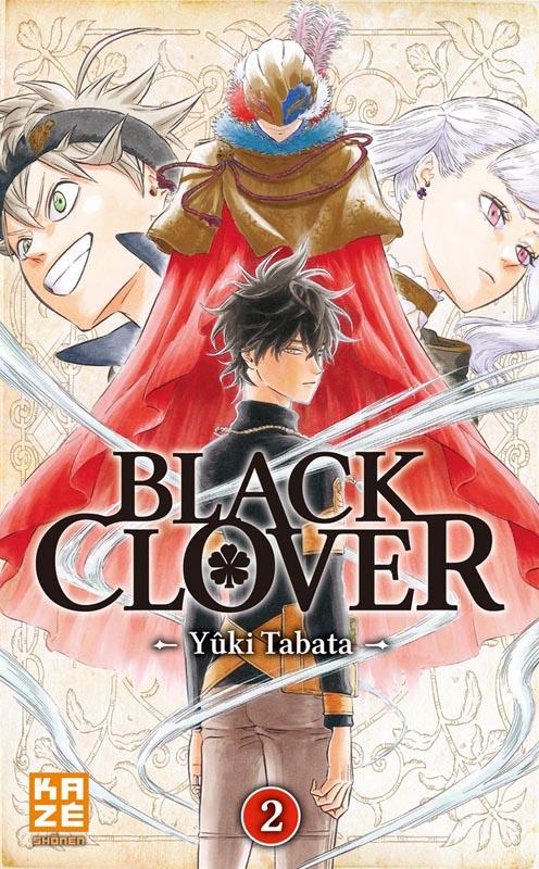 Black clover T2, manga chez Kazé manga de Tabata